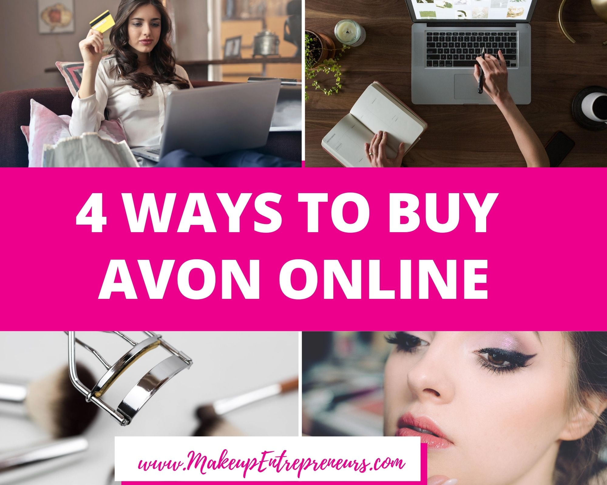 4 ways to buy avon online makeup Entrepreneurs