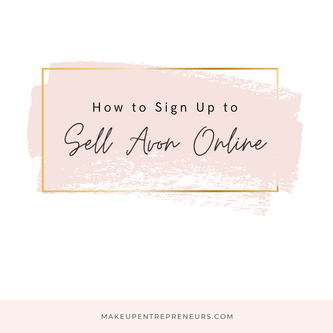 How to Sign Up to Sell Avon Online
